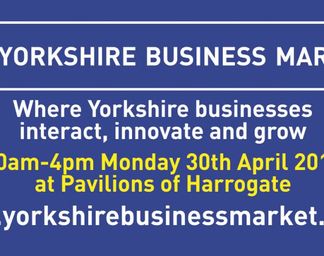 Don't forget to register your free place at the Yorkshire Business Market
